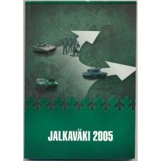 Jalkaväki 2005