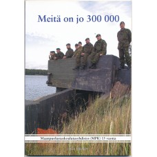 Meitä on jo 300 000