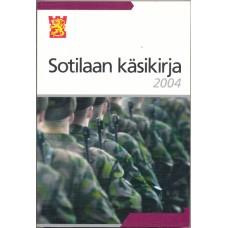 Sotilaan käsikirja 2004